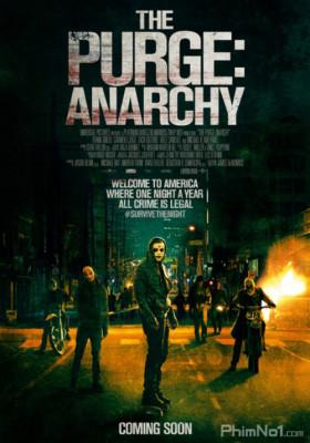 Phim Ngày Thanh Trừng 2: Hỗn Loạn - The Purge: Anarchy (2014)