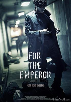 Phim Nữ Giám Đốc Gợi Tình - For the Emperor (2014)