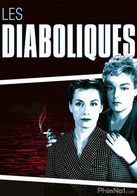 Phim Những Người Quỷ Quái - Les Diaboliques (Diabolique) (1955)