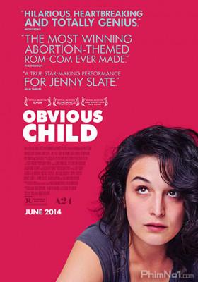 Phim Đứa Con Hiển Nhiên - Obvious Child (2014)