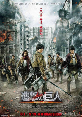 Phim Đại Chiến Titan (Live-Action Phần 1) - Attack on Titan (Live-Action Part 1) (2015)