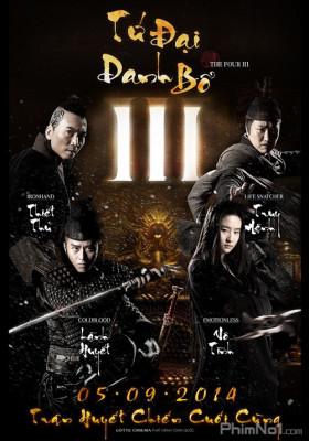 Phim Tứ Đại Danh Bổ 3: Trận Huyết Chiến Cuối Cùng - The Four 3: Final Battle (2014)