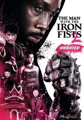 Phim Thiết Quyền Vương 2 - The Man with the Iron Fists 2 (2015)