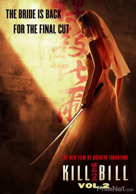 Phim Cô dâu báo thù 2 - Kill Bill: Vol. 2 (2004)