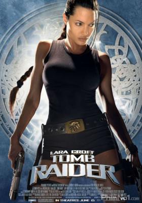 Phim Kẻ Cướp Lăng Mộ - Lara Croft: Tomb Raider (2001)