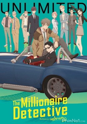 Phim Fugou Keiji: Balance:Unlimited - The Millionaire Detective – Balance: UNLIMITED (2020)