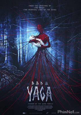 Phim Baba Yaga: Ác Quỷ Rừng Sâu - Baba Yaga: Terror of the Dark Forest (2019)