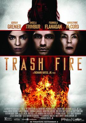 Phim Tâm Địa Hỏa - Trash Fire (2016)