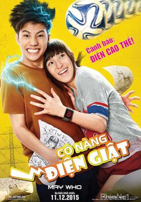 Phim Cô Nàng Điện Giật - May Who (May Nai Fai Rang Frer) (2015)