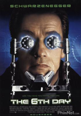 Phim Cuộc Chiến Nhân Bản - The 6th Day (2000)