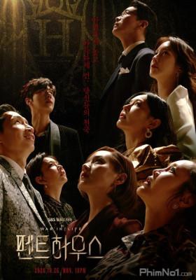 Phim Cuộc Chiến Thượng Lưu - Penthouse (2020)