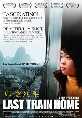 Phim Chuyến Tàu Cuối Cùng - Last Train Home (2009)