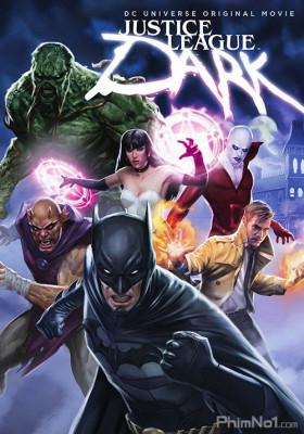 Phim Liên Minh Công Lý Bóng Tối - Justice League Dark (2017)