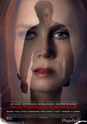 Phim Kẻ Săn Đêm - Nocturnal Animals (2016)