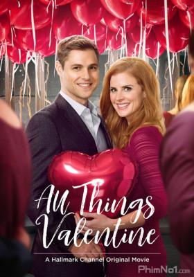 Phim Người Tình Dấu Yêu - All Things Valentine (2016)