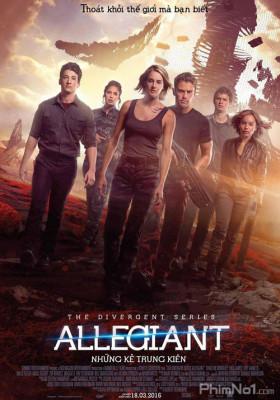 Phim Dị Biệt 3: Những Kẻ Trung Kiên - Divergent 3: Allegiant (2016)