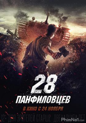 Phim 28 Cảm Tử Quân - Panfilov's 28 Men (2016)