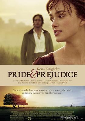 Phim Kiêu Hãnh Và Định Kiến - Pride & Prejudice (2005)