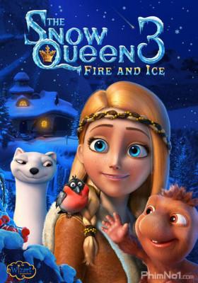 Phim Nữ Hoàng Tuyết 3: Lửa và Băng - The Snow Queen 3 (2016)