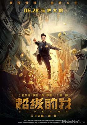 Phim Siêu Cấp Ta Đây - Super Me (2019)