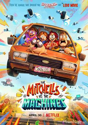 Phim Nhà Mitchell Đối Đầu Với Máy Móc - The Mitchells vs the Machines (2021)