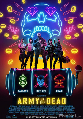 Phim Đội Quân Người Chết - Army of the Dead (2021)