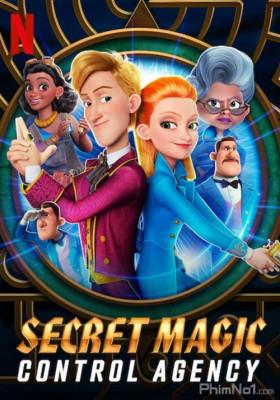 Phim Sở Kiểm Soát Ma Thuật Bí Mật - Secret Magic Control Agency (2021)