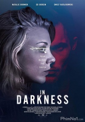 Phim Trong Bóng Tối - In Darkness (2018)