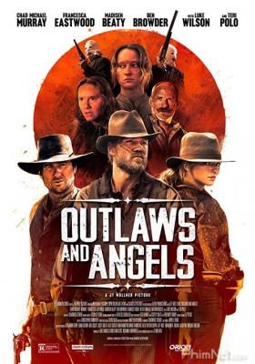 Phim Kẻ Cướp và Thiên Thần - Outlaws and Angels (2016)
