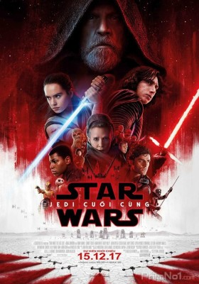Phim Chiến Tranh Giữa Các Vì Sao 8: Jedi Cuối Cùng - Star Wars: Episode VIII - The Last Jedi (2017)