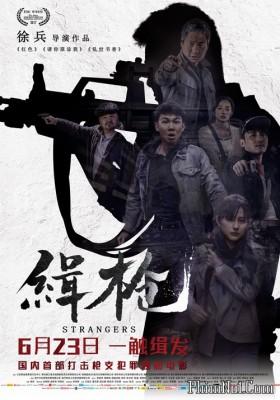 Phim Băng Đảng Buôn Súng - Strangers (2017)