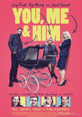 Phim Em, Tôi Và Anh Ta - You, Me and Him (2017)